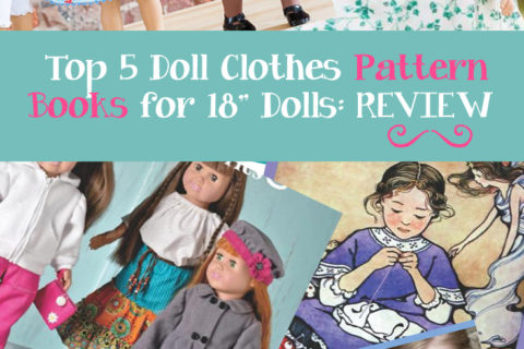 My Top Five Recommended 18 Inch Doll Clothes Pattern Books