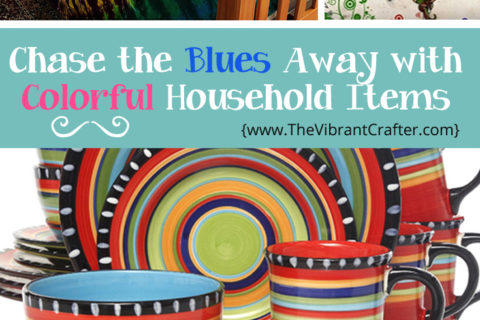 5 Colorful Household Items That Will Brighten Your Life: My Recommendations
