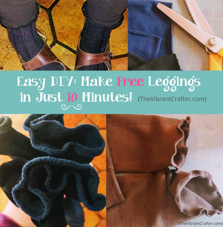 DIY Leggings in 10 Minutes