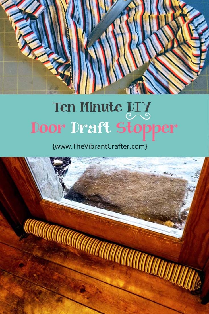 & 10 Minute Free DIY Door Draft Stopper Project | The Vibrant Crafter