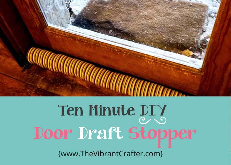 DIY Door Draft Stopper & 10 Minute Free DIY Door Draft Stopper Project | The Vibrant Crafter